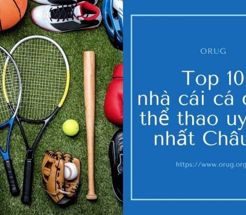 Top 10 nhà cái cá cược thể thao uy tín nhất Châu Á
