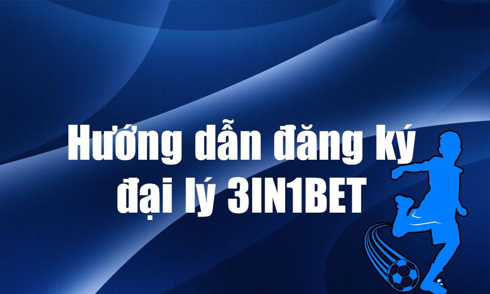 Cách đăng ký tài khoản đại lý 3IN1BET