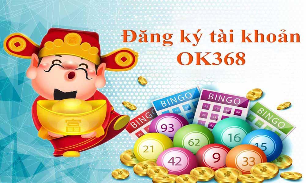 Đăng ký tài khoản OK368