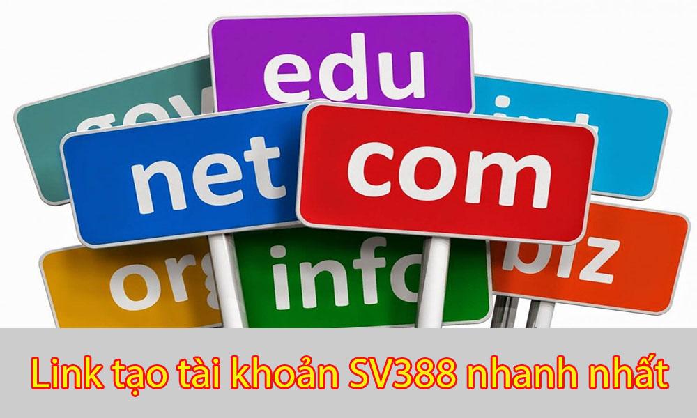 Link tạo tài khoản SV388 nhanh nhất