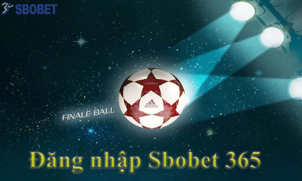 Link đăng nhập nhà cái Sbobet 365