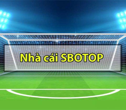 Giới thiệu tổng quan về nhà cái SBOTOP